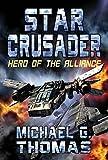 Star Crusader: Hero of the Alliance