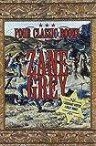 Zane Grey Box Set: Four Western Classics