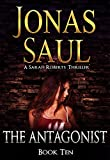 The Antagonist (A Sarah Roberts Thriller, Book 10)