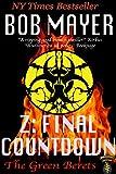 Z: Final Countdown (The Green Berets Book 6)