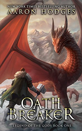 Oathbreaker (Legend of the Gods Book 1) by [Hodges, Aaron]