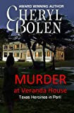 Murder at Veranda House (Texas Heroines in Peril)