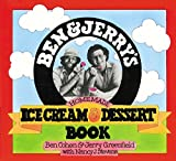 Ben & Jerry's Homemade Ice Cream & Dessert Book