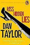 Kiss Hidden Lies (Jake Hancock Private Investigator Mystery series Book 1)