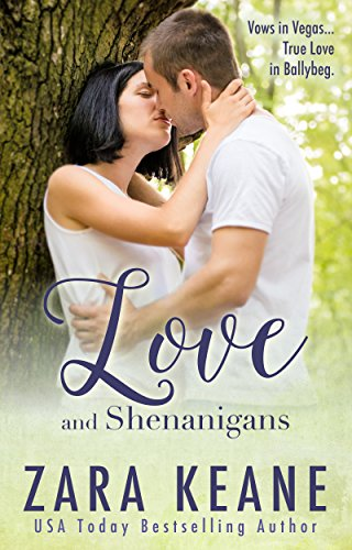 Love and Shenanigans (Ballybeg, Book 1) (The Ballybeg Series) by [Keane, Zara]