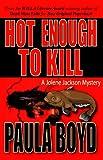 Hot Enough to Kill (Jolene Jackson Mysteries Book 1)