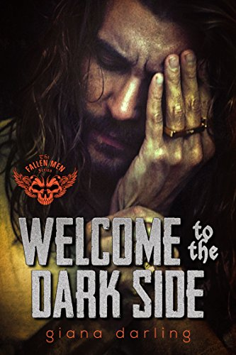 Welcome to the Dark Side by Giana Darling