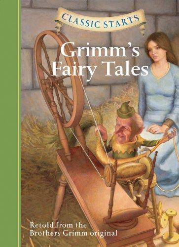 Classic Starts™: Grimm's Fairy Tales