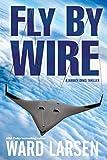 Fly By Wire (Jammer Davis Thriller Book 1)