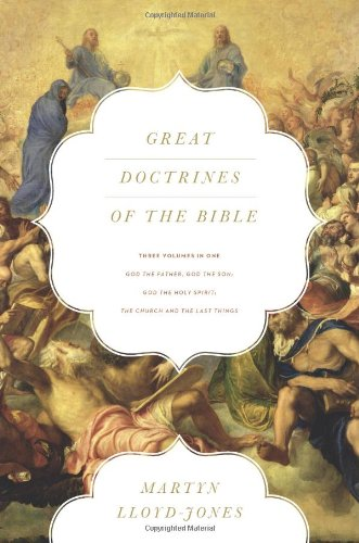 Great Doctrines of the Bible by Martyn Lloyd-Jones
