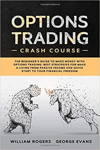 Amazon.com: Options Trading Crash Course: The Beginner's Guide to ...