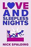 Love...And Sleepless Nights (The Love...Series Book 2)