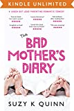 Bad Mother's Diary (Bad Mother's Romance Book 1)