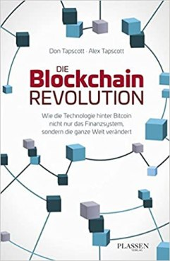 Die Blockchain Revolution von Don und Alex Tapscott. Ein Buch das ganz und gar nicht zu empfehlen ist.