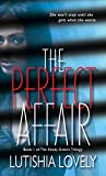 The Perfect Affair (The Shady Sisters Trilogy Book 1)