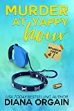 Yappy Hour: A Mystery (Roundup Crew Mystery Series Book 1)