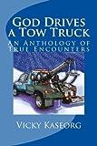 God Drives a Tow Truck