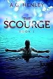 The Scourge (Brilliant Darkness Book 1)