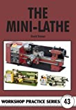 The Mini-Lathe (Workshop Practice)