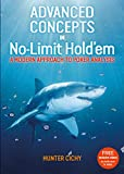 Advanced Concepts in No-Limit Hold'em: A Modern Approach to Poker Analysis