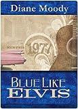 Blue Like Elvis