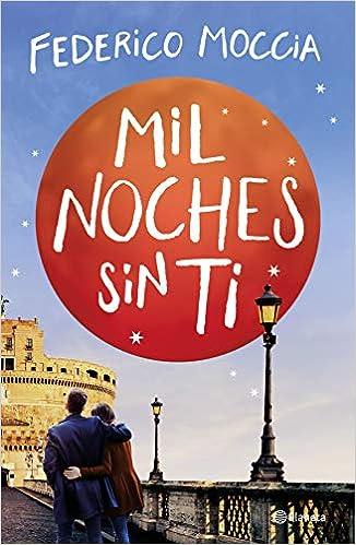 Descargar libro gratis Mil noches sin tiFederico Mocciapdf epub