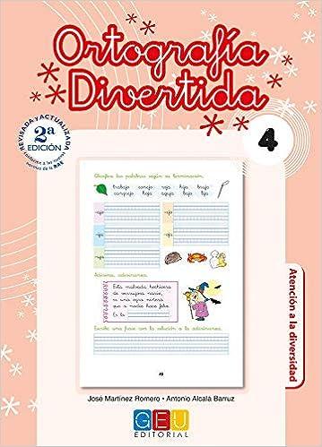 Descargar Libro Ortografía divertida 4 / Editorial GEU / 2º Primaria / Mejora la ortografía / Recomendado como apoyo / Con actividades sencillas de repaso PDF Gratis