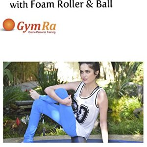 Ultimate Total Body Release with Foam Roller & Ball 1