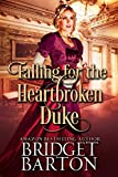 Falling for the Heartbroken Duke: A Historical Regency Romance Book