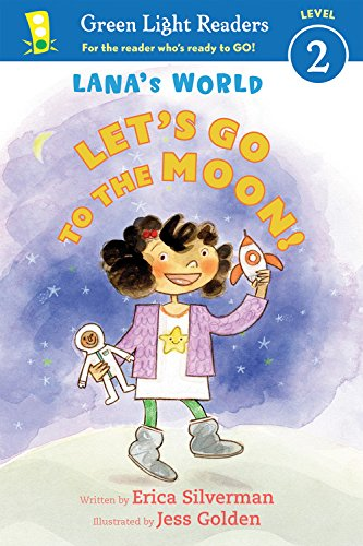 [0hbi6.B.e.s.t] Lana's World: Let's Go to the Moon (Green Light Readers Level 2) by Erica Silverman D.O.C