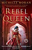 Rebel Queen: A Novel