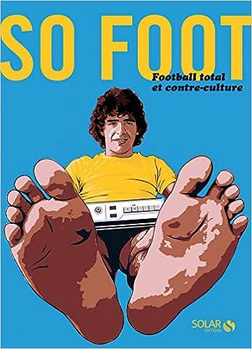 So Foot : Football total et contre-culture