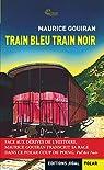 Train bleu train noir