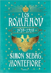 Los Romanov, de Simon Sebag Montefiore