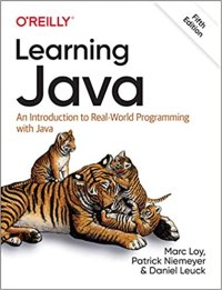 Learning Java: An Introdution to Real-world Progarmming with Java, 5th Edition