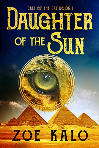 Daughter of the Sun (Cult of the Cat Book 1) by [Kalo, Zoe]