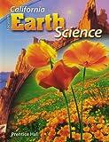 Focus on Earth Science California Edition (California Science Explorer)
