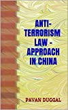 ANTI-TERRORISM LAW - APPROACH IN CHINA