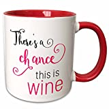 3dRose 235569_5 There's a Chance This Is Wine Black and Pink Two Tone Mug, 11 oz, Red/White