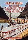Tracks Ahead: New Zealand Rails/Decoster Garden Layout, Connecticut/Omaha Zo