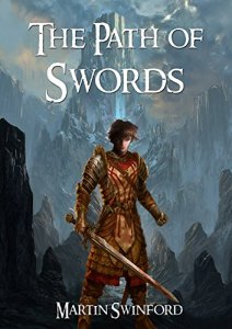 The Path of Swords by Martin Swinford