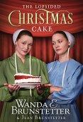 The Lopsided Christmas Cake by [Brunstetter, Wanda E., Brunstetter, Jean]