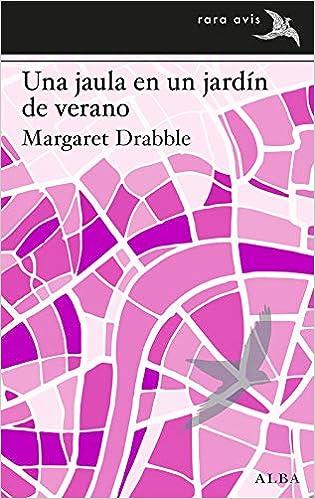 Una jaula en un jardín de verano de Margaret Drabble