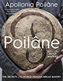 Poilâne: The Secrets of the World-Famous Bread Bakery