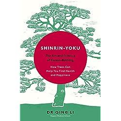 Shinrin-Yoku: nghệ thuật và khoa học về tắm rừng (Inglés edition)