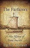 The Farfarers: A New History of North America