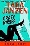Crazy Kisses: Steel Street Book 4 (Steele Street)
