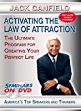 Activating the Law of Attraction - The Ultimate Program for Creating Your Perfect Life - Seminars On Demand Motivational Personal Development Video - Speaker Jack Canfield - Includes Streaming Video and Audio + DVD + MP3 Audio - Compatible with Any Device