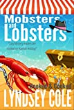 Mobsters and Lobsters (A Hooked & Cooked Cozy Mystery Series Book 2)