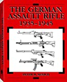 The German Assault Rifle: 1935-1945